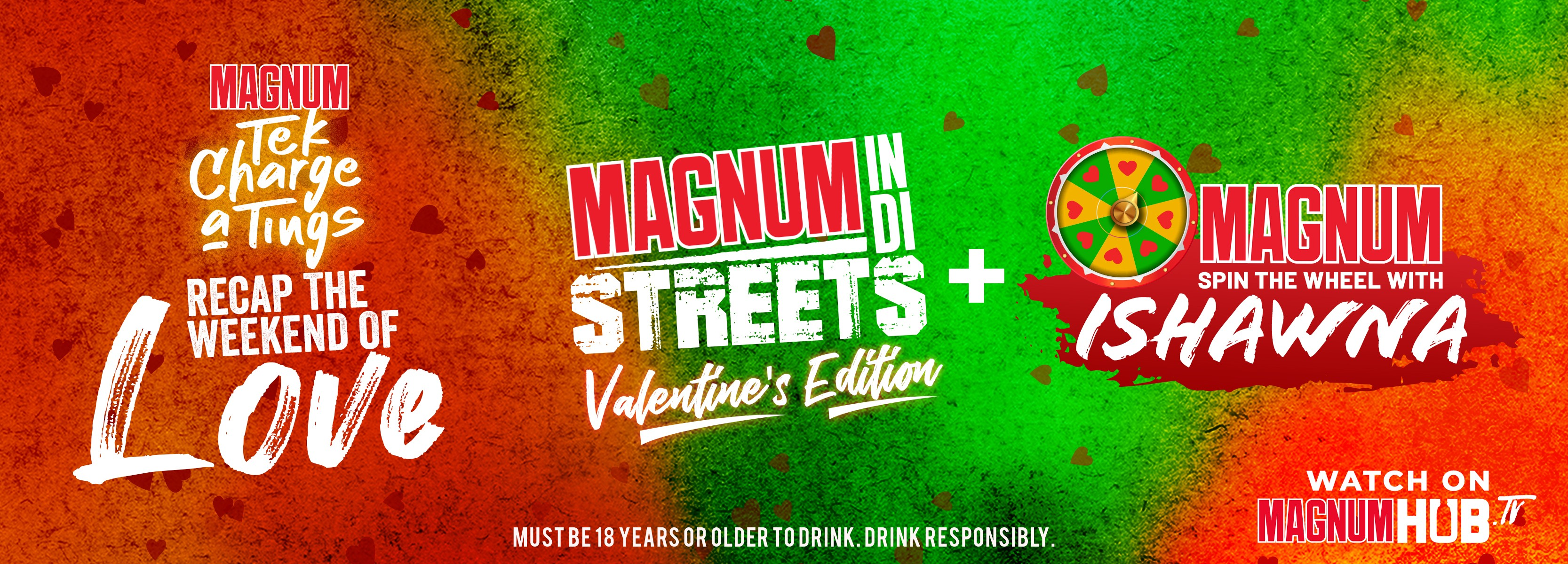 Click here to watch the recap Magnum in the Streets Valentines Edition